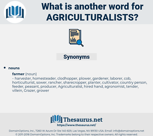 agriculturalists, synonym agriculturalists, another word for agriculturalists, words like agriculturalists, thesaurus agriculturalists