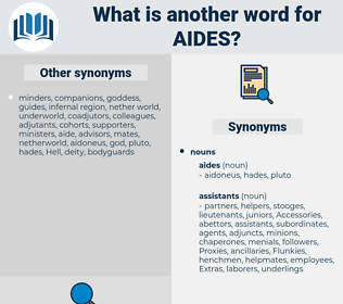 aides, synonym aides, another word for aides, words like aides, thesaurus aides
