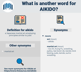 aikido, synonym aikido, another word for aikido, words like aikido, thesaurus aikido