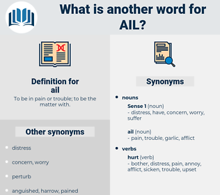 ail, synonym ail, another word for ail, words like ail, thesaurus ail