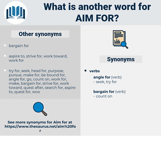 aim for, synonym aim for, another word for aim for, words like aim for, thesaurus aim for