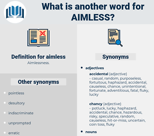 aimless, synonym aimless, another word for aimless, words like aimless, thesaurus aimless