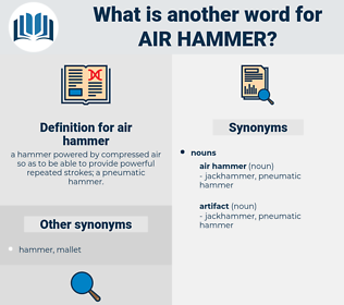 air hammer, synonym air hammer, another word for air hammer, words like air hammer, thesaurus air hammer