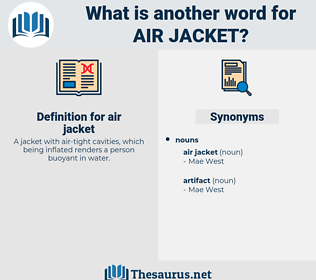 air jacket, synonym air jacket, another word for air jacket, words like air jacket, thesaurus air jacket