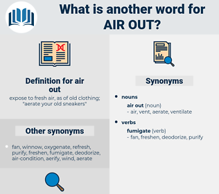 air out, synonym air out, another word for air out, words like air out, thesaurus air out