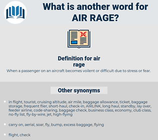 air rage, synonym air rage, another word for air rage, words like air rage, thesaurus air rage