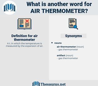 air thermometer, synonym air thermometer, another word for air thermometer, words like air thermometer, thesaurus air thermometer