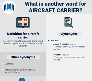 aircraft carrier, synonym aircraft carrier, another word for aircraft carrier, words like aircraft carrier, thesaurus aircraft carrier