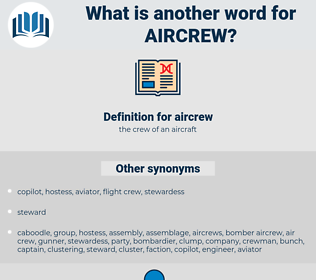 aircrew, synonym aircrew, another word for aircrew, words like aircrew, thesaurus aircrew