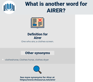 Airer, synonym Airer, another word for Airer, words like Airer, thesaurus Airer