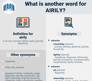 airily, synonym airily, another word for airily, words like airily, thesaurus airily