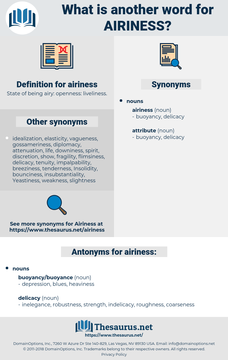 airiness, synonym airiness, another word for airiness, words like airiness, thesaurus airiness