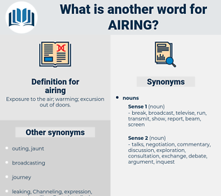 airing, synonym airing, another word for airing, words like airing, thesaurus airing