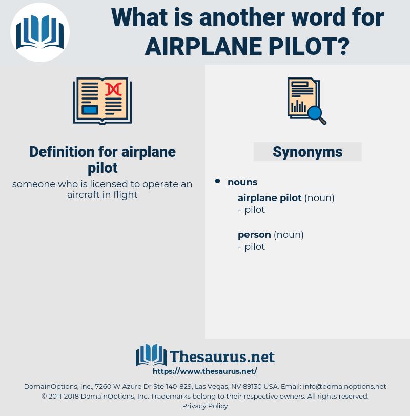 airplane pilot, synonym airplane pilot, another word for airplane pilot, words like airplane pilot, thesaurus airplane pilot