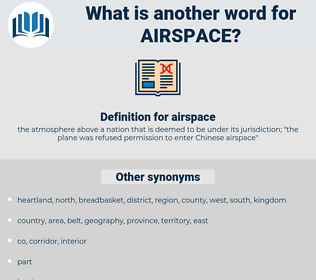 airspace, synonym airspace, another word for airspace, words like airspace, thesaurus airspace