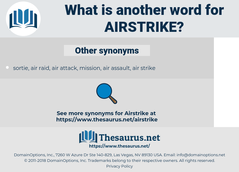 airstrike, synonym airstrike, another word for airstrike, words like airstrike, thesaurus airstrike