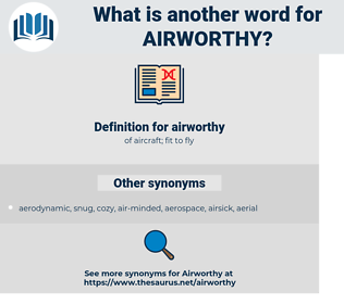 airworthy, synonym airworthy, another word for airworthy, words like airworthy, thesaurus airworthy