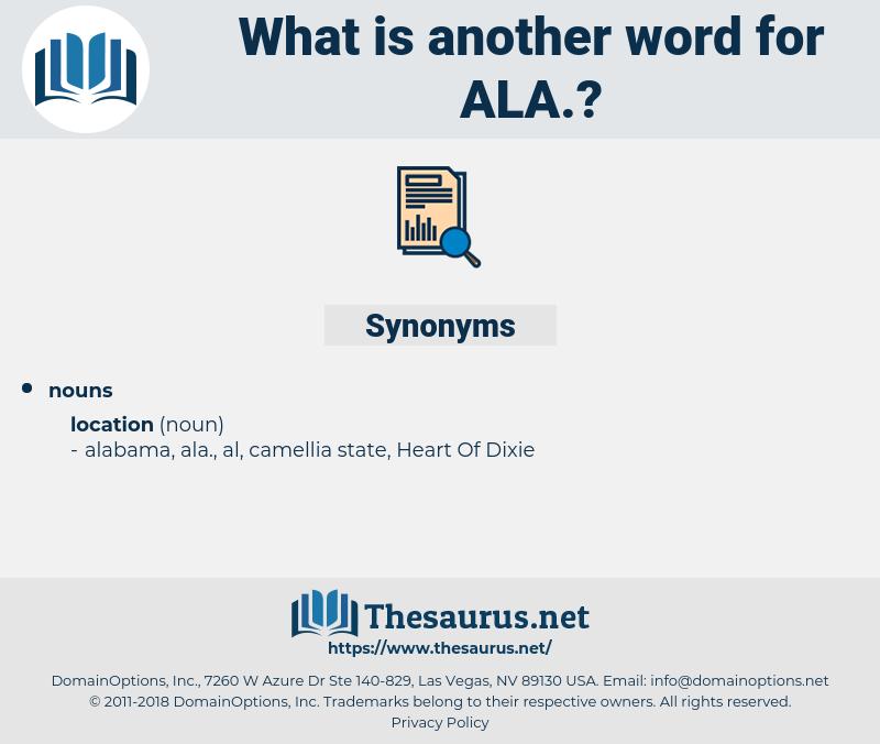 ala, synonym ala, another word for ala, words like ala, thesaurus ala
