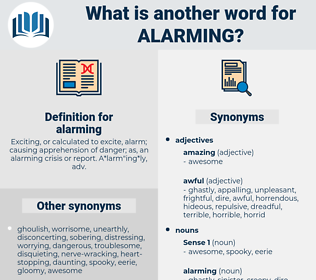 alarming, synonym alarming, another word for alarming, words like alarming, thesaurus alarming