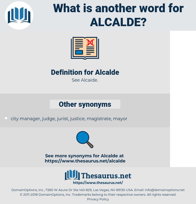 Alcalde, synonym Alcalde, another word for Alcalde, words like Alcalde, thesaurus Alcalde