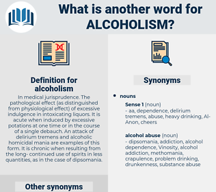 alcoholism, synonym alcoholism, another word for alcoholism, words like alcoholism, thesaurus alcoholism