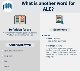 ale, synonym ale, another word for ale, words like ale, thesaurus ale