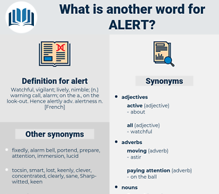 alert, synonym alert, another word for alert, words like alert, thesaurus alert