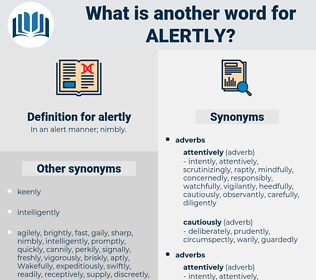 alertly, synonym alertly, another word for alertly, words like alertly, thesaurus alertly