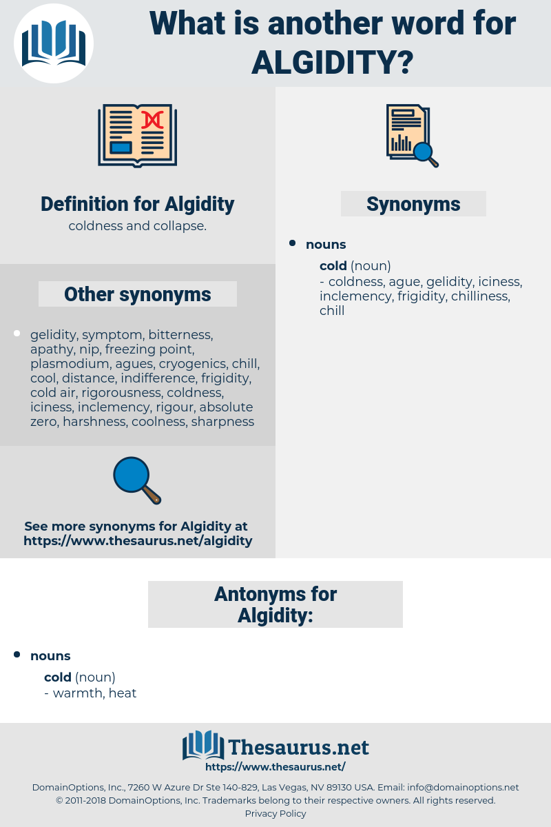 Algidity, synonym Algidity, another word for Algidity, words like Algidity, thesaurus Algidity