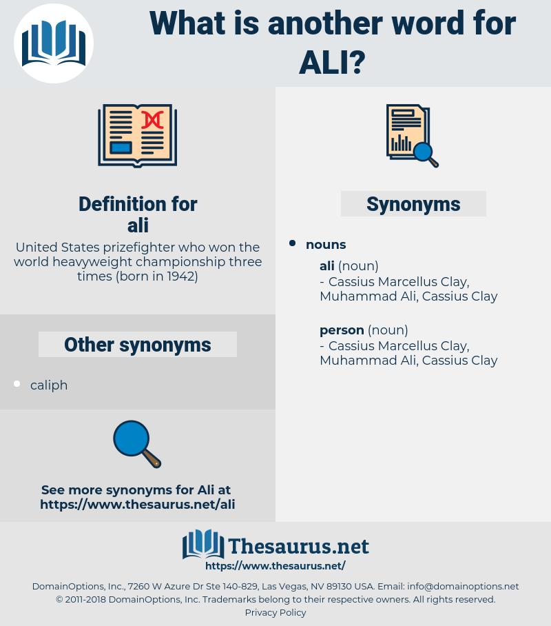 ali, synonym ali, another word for ali, words like ali, thesaurus ali