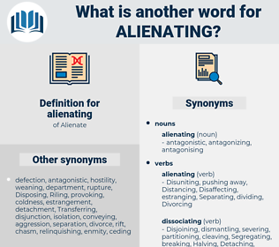 alienating, synonym alienating, another word for alienating, words like alienating, thesaurus alienating