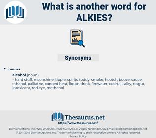 alkies, synonym alkies, another word for alkies, words like alkies, thesaurus alkies