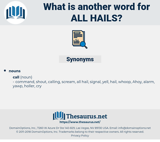 all hails, synonym all hails, another word for all hails, words like all hails, thesaurus all hails
