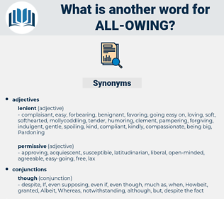 all owing, synonym all owing, another word for all owing, words like all owing, thesaurus all owing