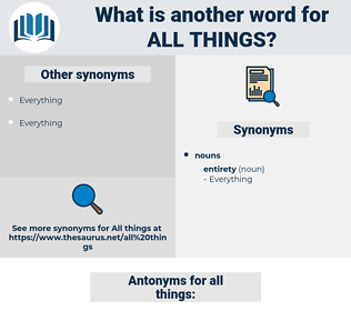 all things, synonym all things, another word for all things, words like all things, thesaurus all things