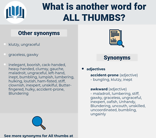 all thumbs, synonym all thumbs, another word for all thumbs, words like all thumbs, thesaurus all thumbs