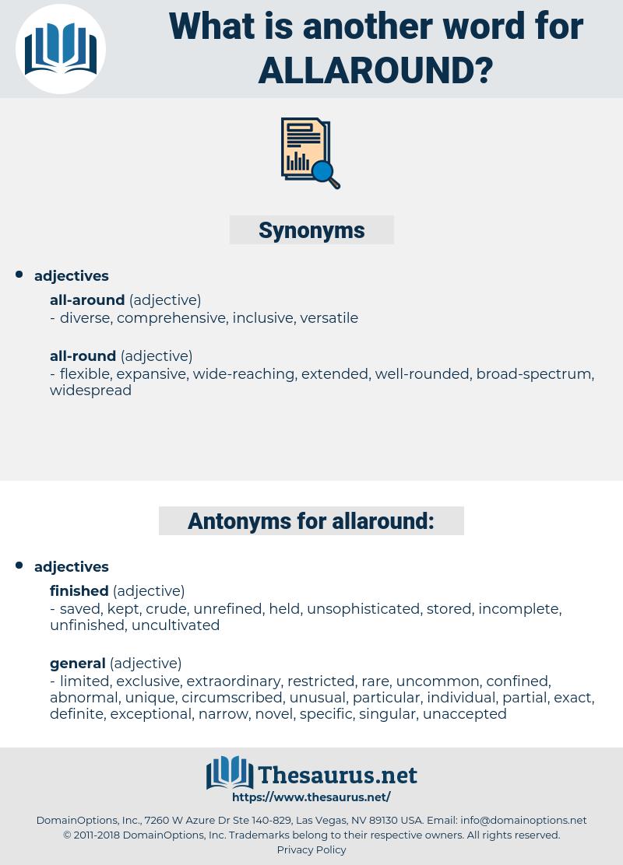 allaround, synonym allaround, another word for allaround, words like allaround, thesaurus allaround