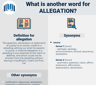allegation, synonym allegation, another word for allegation, words like allegation, thesaurus allegation