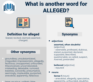 alleged, synonym alleged, another word for alleged, words like alleged, thesaurus alleged