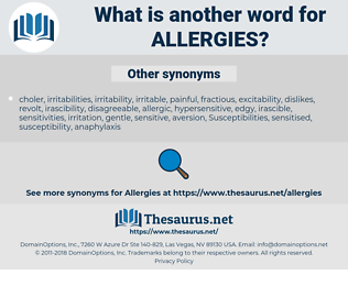 Allergies, synonym Allergies, another word for Allergies, words like Allergies, thesaurus Allergies