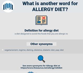 allergy diet, synonym allergy diet, another word for allergy diet, words like allergy diet, thesaurus allergy diet