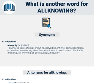allknowing, synonym allknowing, another word for allknowing, words like allknowing, thesaurus allknowing