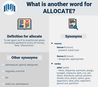 allocate, synonym allocate, another word for allocate, words like allocate, thesaurus allocate