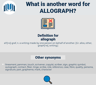 allograph, synonym allograph, another word for allograph, words like allograph, thesaurus allograph