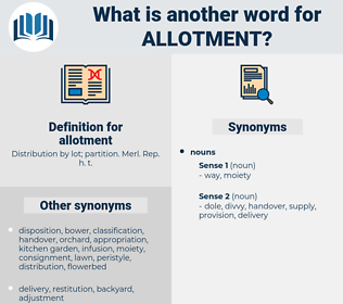 allotment, synonym allotment, another word for allotment, words like allotment, thesaurus allotment