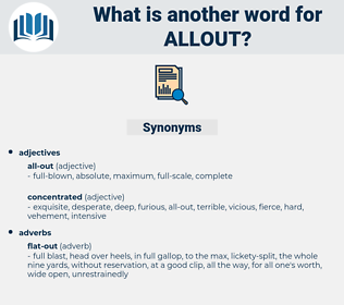 allout, synonym allout, another word for allout, words like allout, thesaurus allout
