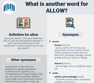 allow, synonym allow, another word for allow, words like allow, thesaurus allow