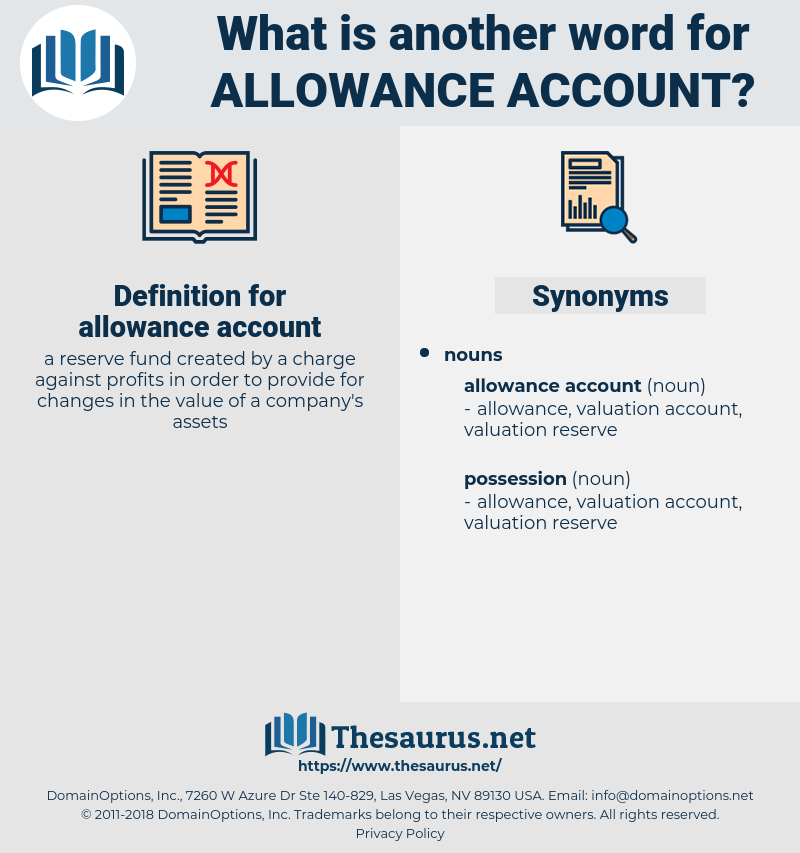 allowance account, synonym allowance account, another word for allowance account, words like allowance account, thesaurus allowance account