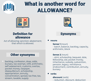 allowance, synonym allowance, another word for allowance, words like allowance, thesaurus allowance