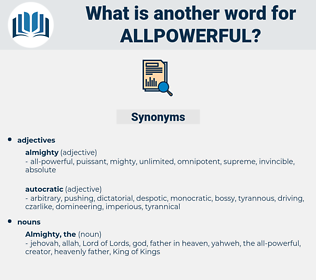 allpowerful, synonym allpowerful, another word for allpowerful, words like allpowerful, thesaurus allpowerful